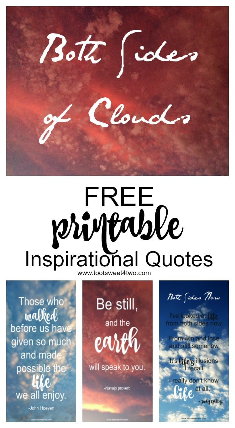 These beautiful quotes include FREE printables suitable for framing and sharing on social media. Elder care is a growing challenge for all with aging parents and other elderly relatives. It's never too early to start the conversation about an advance directive aka living will. Both Sides of Clouds includes these FREE printable quotes and others plus tips about talking to your loved ones so that you are better prepared for the future. | www.tootsweet4two.com