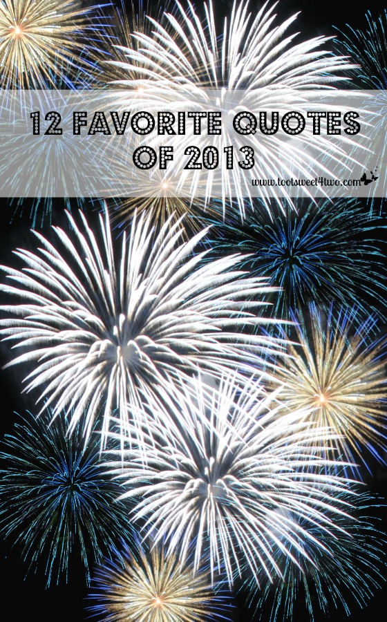 12 Favorite Quotes of 2013 Pinterest