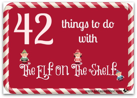 42 Things to do with The Elf On The Shelf cover