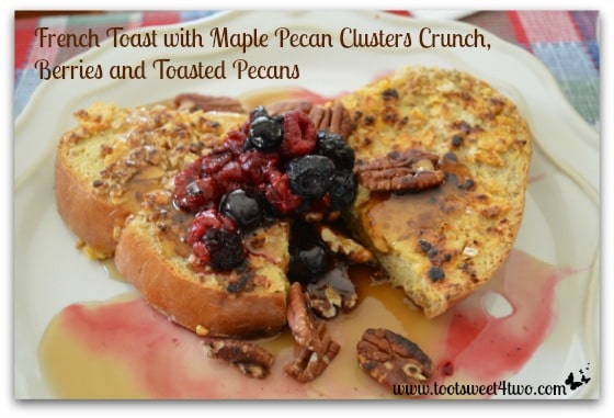 French Toast with Berries and Toasted Pecans