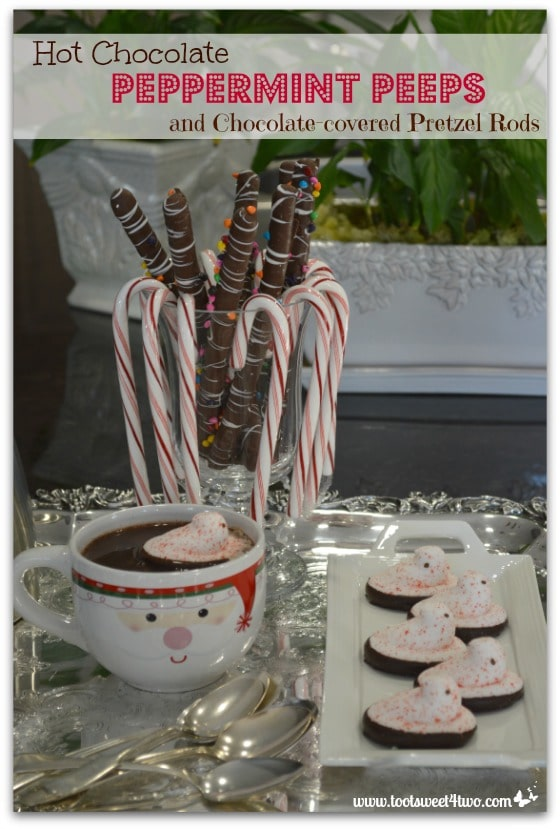 Hot Chocolate, Peppermint Peeps and Chocolate-covered Pretzel Rods