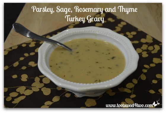 Parsley Sage Rosemary and Thyme Turkey Gravy in a bowl