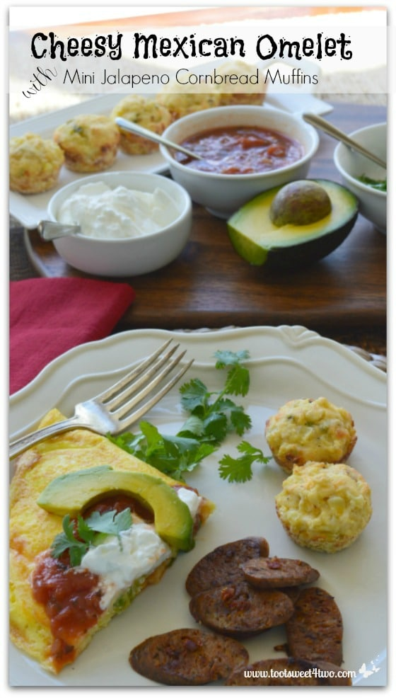 Cheesy Mexican Omelet with Mini Jalapeno Cornbread Muffins