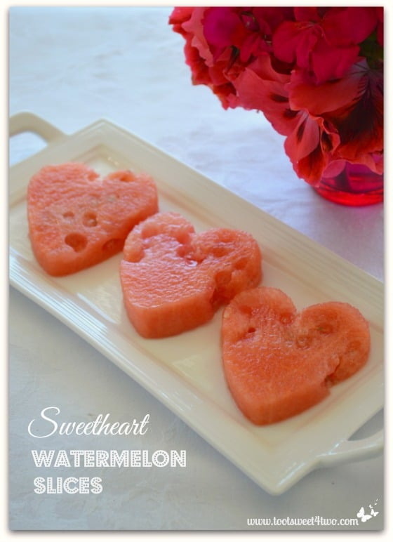 Sweetheart Watermelon Slices