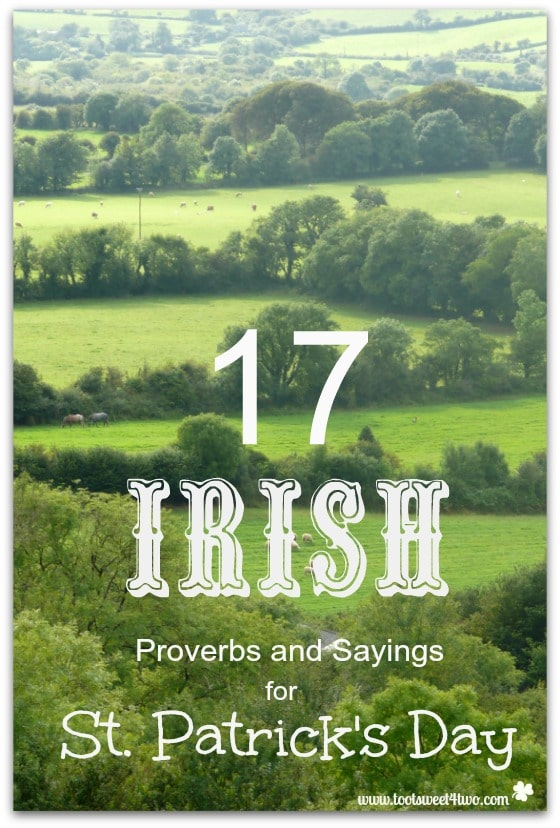17 Irish Proverbs and Sayings for St. Patrick's Day