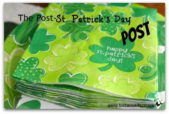 The Post-St. Patrick's Day Post