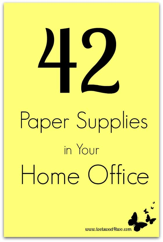 42 Paper Supplies in Your Home Office cover