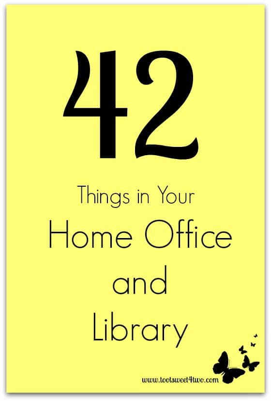 42 Things in Your Home Office and Library cover