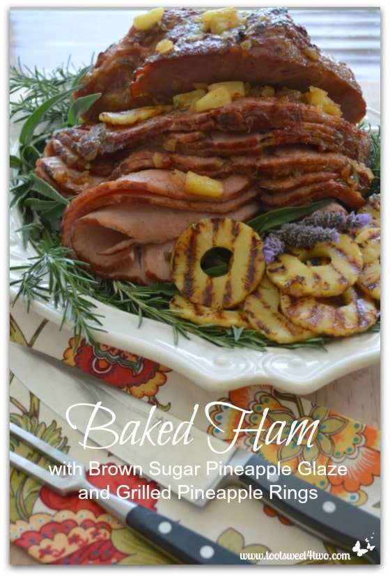Baked Ham with Brown Sugar Pineapple Glaze and Grilled Pineapple Rings Pinterest
