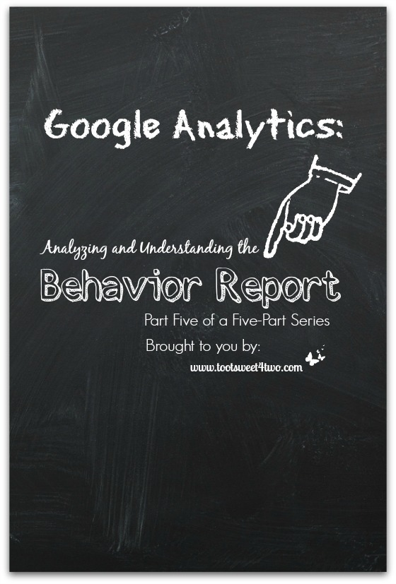 Google Analytics - Analyzing and Understanding the Behavior Report cover