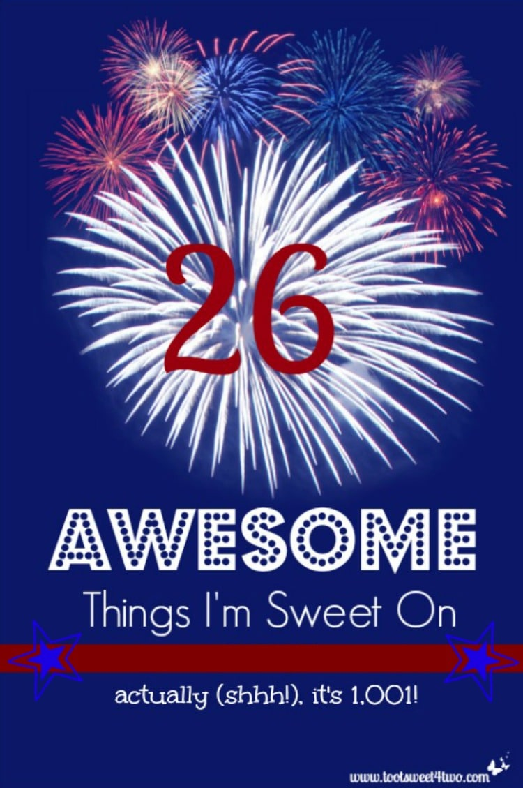 26 Awesome Things I'm Sweet On is actually a round-up of round-ups from other bloggers! Your one-stop resource for more than 1,001 creative ideas and recipes - more than you'll ever have time to make! Keep this post handy for ideas for Memorial Day, 4th of July (aka Independence Day), Veterans Day and for any other red, white and blue Patriotic party theme or celebration. | www.tootsweet4two.com