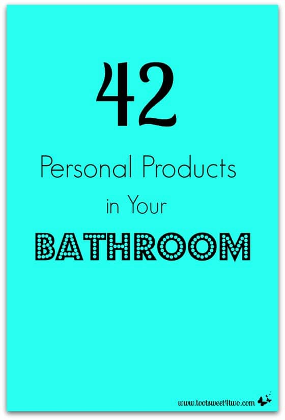 42 Personal Products in Your Bathroom cover