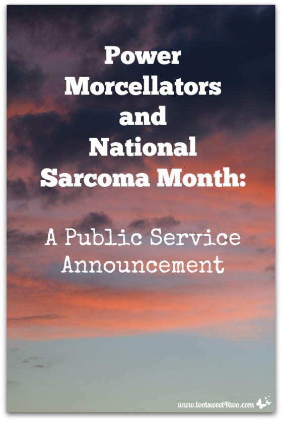 Power Morcellators and National Sarcoma Month cover