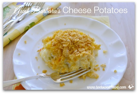 Aunt Barbara's Cheese Potatoes Pic 4