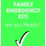 Family Emergency Kit are you Ready