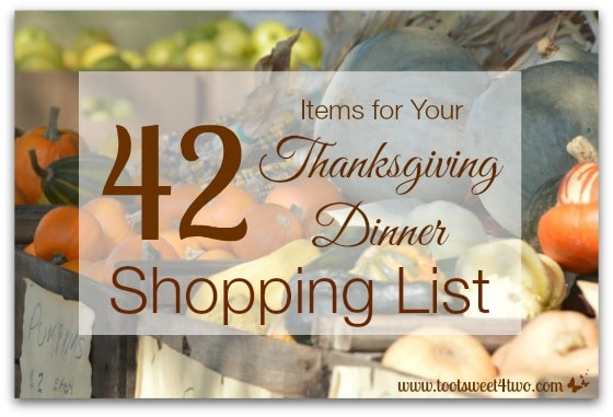 42 Items for Your Thanksgiving Dinner Shopping List 1