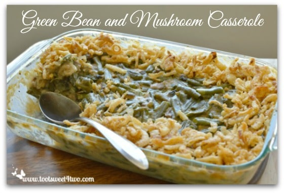 Green Bean and Mushroom Casserole Pic 2