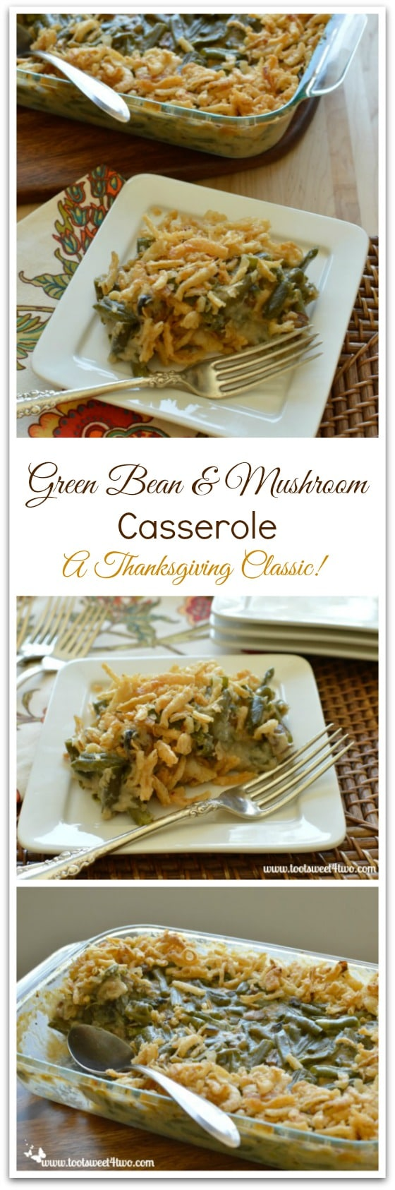 Green Bean and Mushroom Casserole collage
