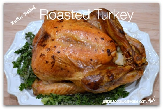 Butter Basted Roasted Turkey Pic 1