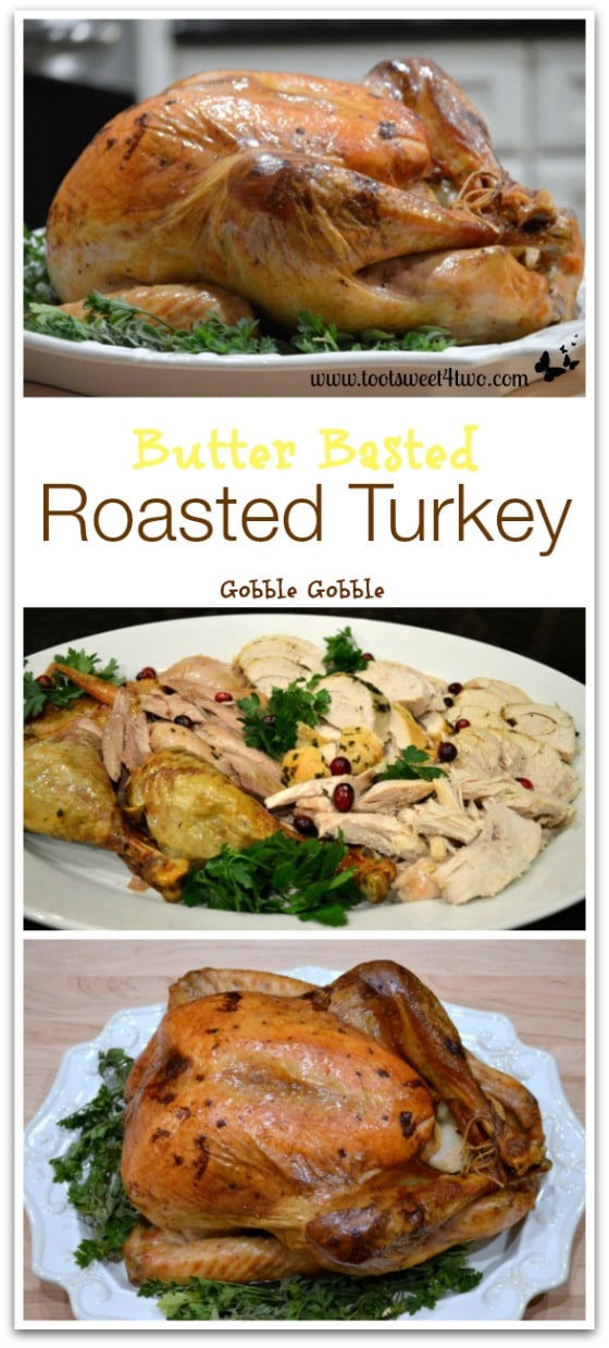 Butter Basted Roasted Turkey Pinterest