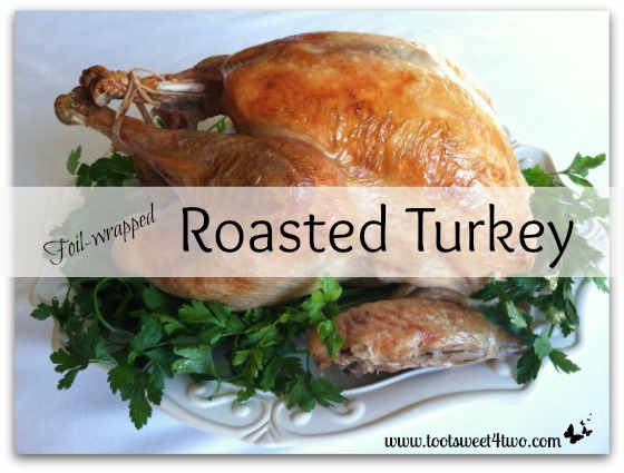 Pic 1 Foil wrapped Roasted Turkey