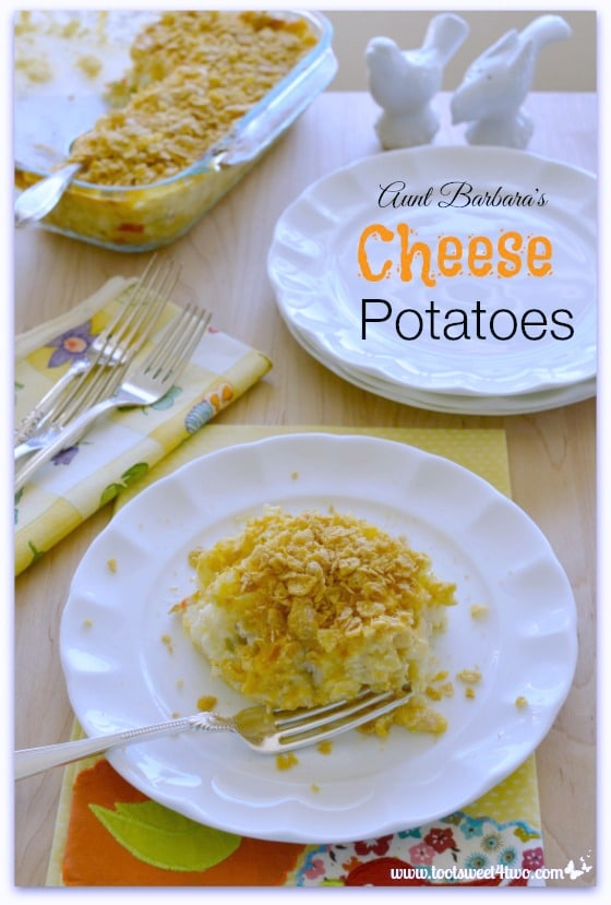 Pic 10 Aunt Barbara's Cheese Potatoes
