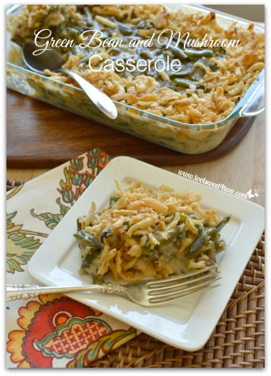 Pic 17 Green Bean and Mushroom Casserole