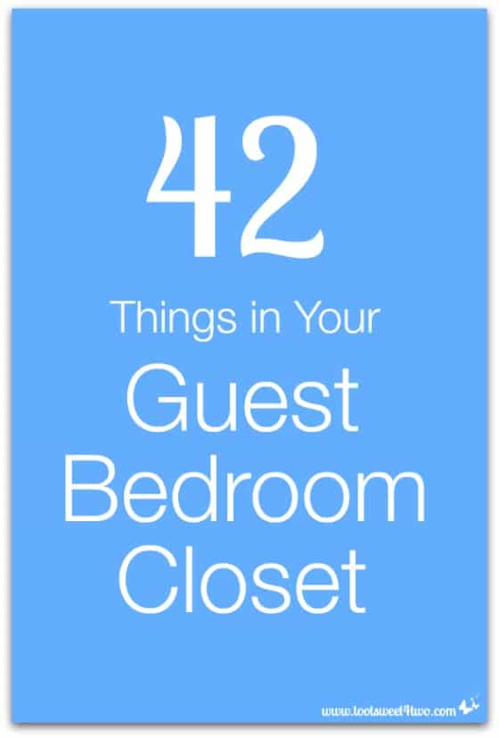 42 Things in Your Guest Bedroom Closet cover