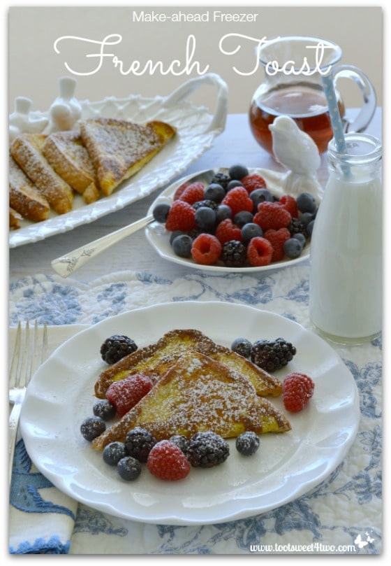 Make-ahead Freezer French Toast