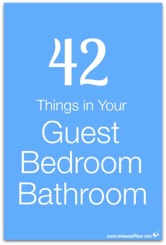 42 Things in Your Guest Bedroom Bathroom cover