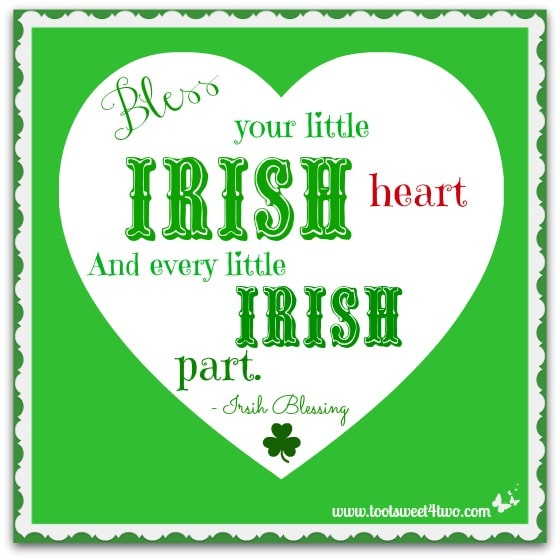 Bless Your Little Irish Heart Irish Blessing