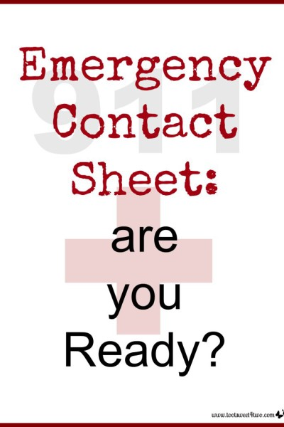Emergency Contact Sheet:  are you Ready?