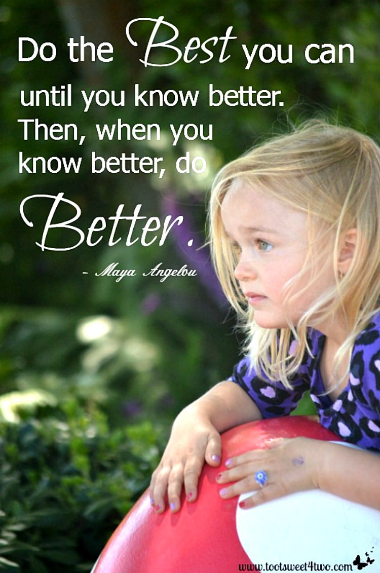 Do Better Maya Angelou quote 750x1131