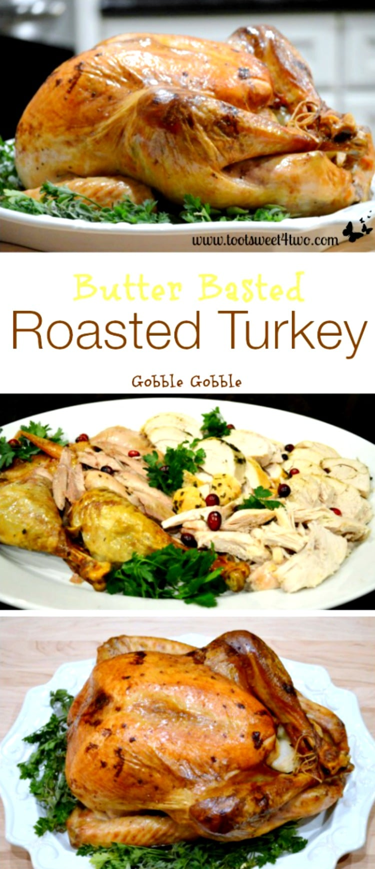 Thanksgiving Entree - Butter Basted Roasted Turkey