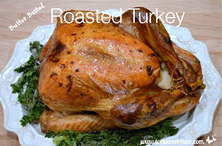 Butter Basted Roasted Turkey 750