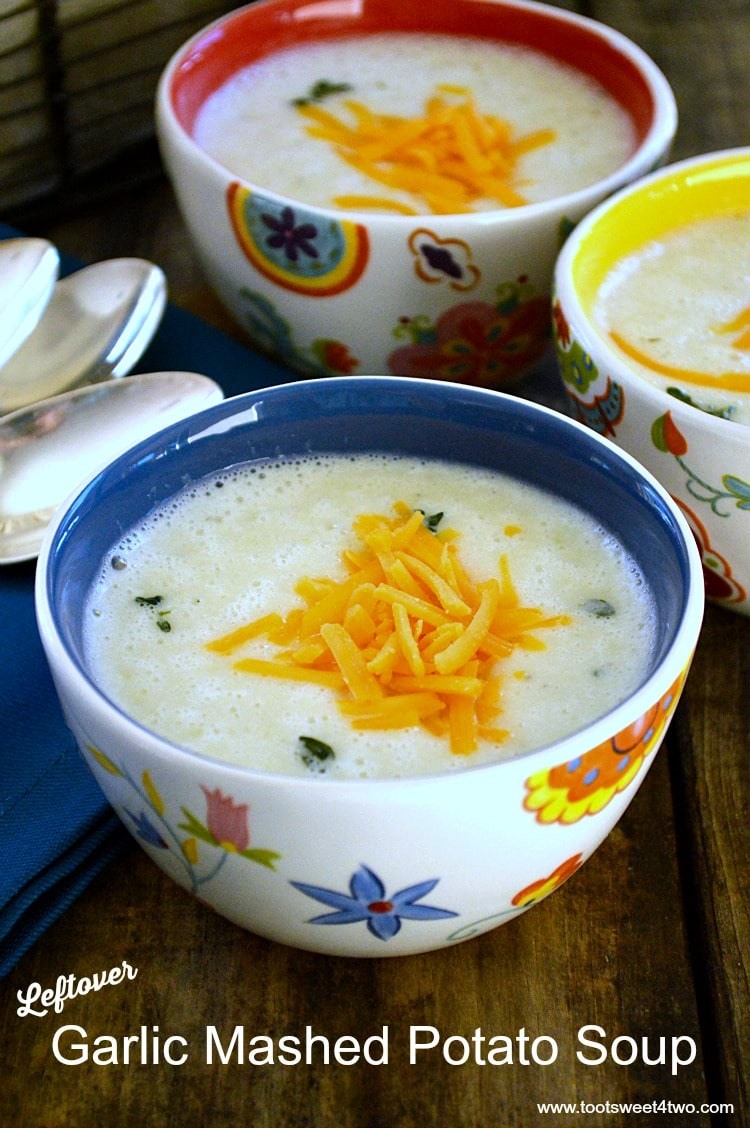 Leftover Garlic Mashed Potato Soup - comfort classic reinvented with leftovers