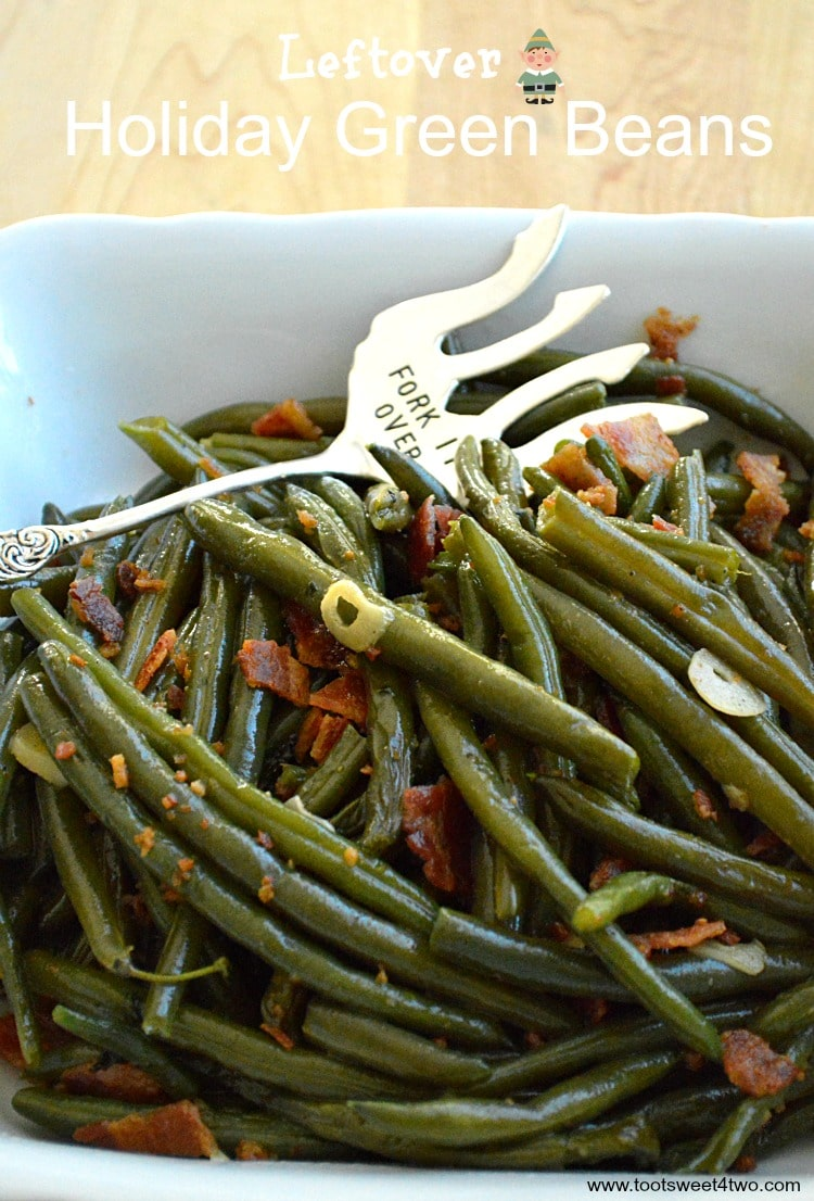 Leftover Holiday Green Beans - with bacon and garlic