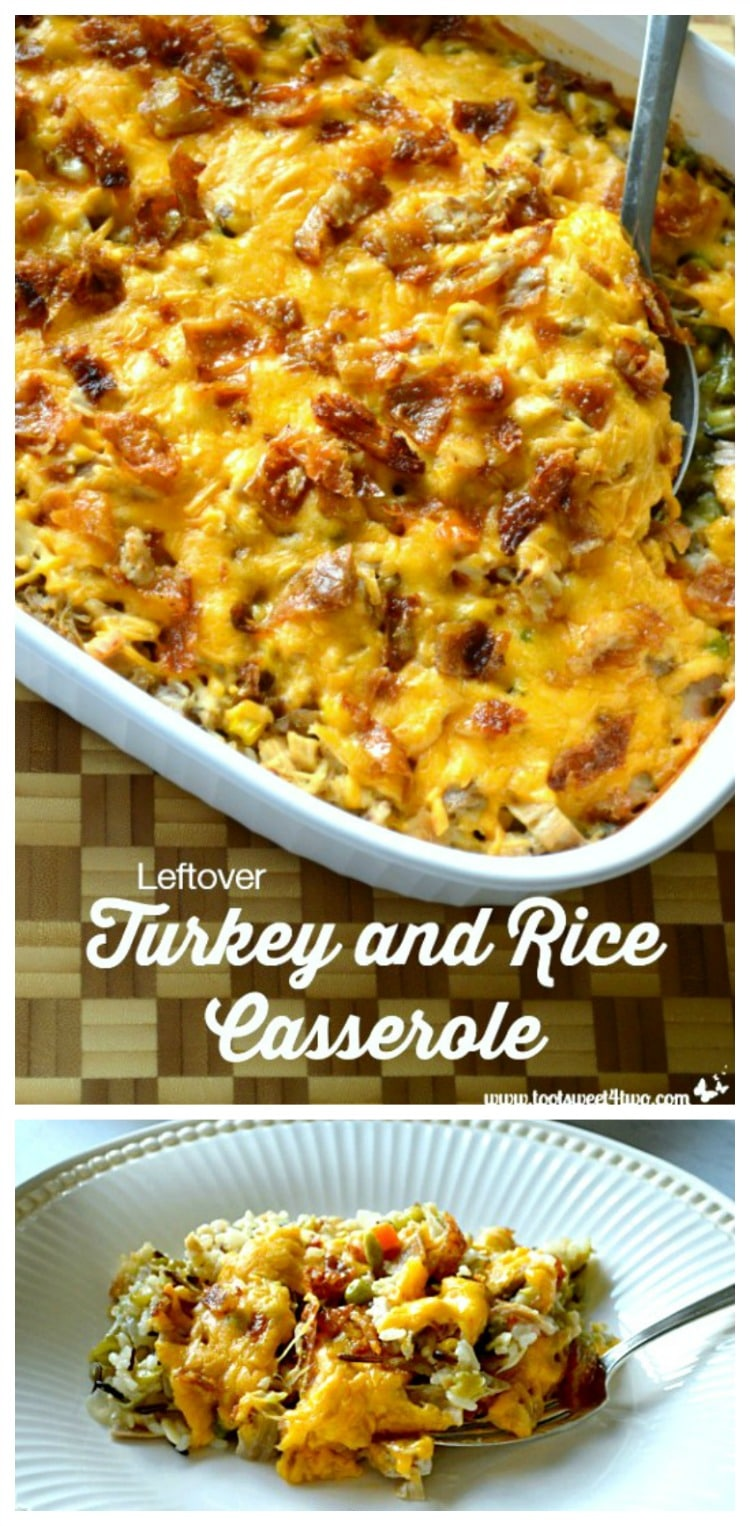 Leftover Turkey and Rice Casserole - delicious, savory, cheesy!
