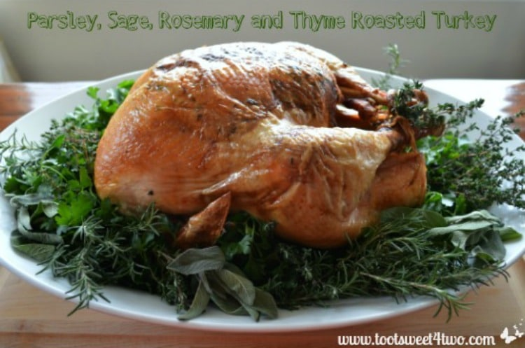 Parsley, Sage, Rosemary and Thyme Roasted Turkey 750