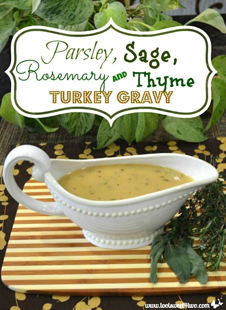 Parsley, Sage, Rosemary and Thyme Turkey Gravy - herbaliscious!