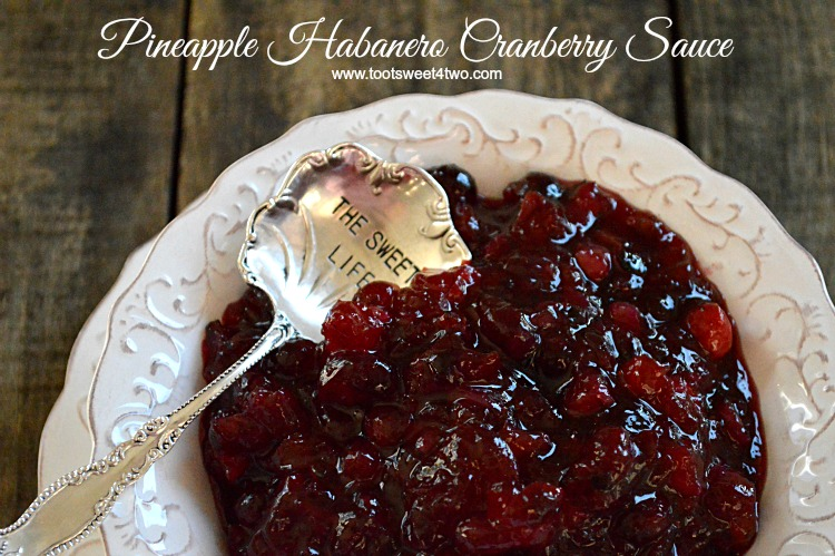 Pineapple Habanero Cranberry Sauce