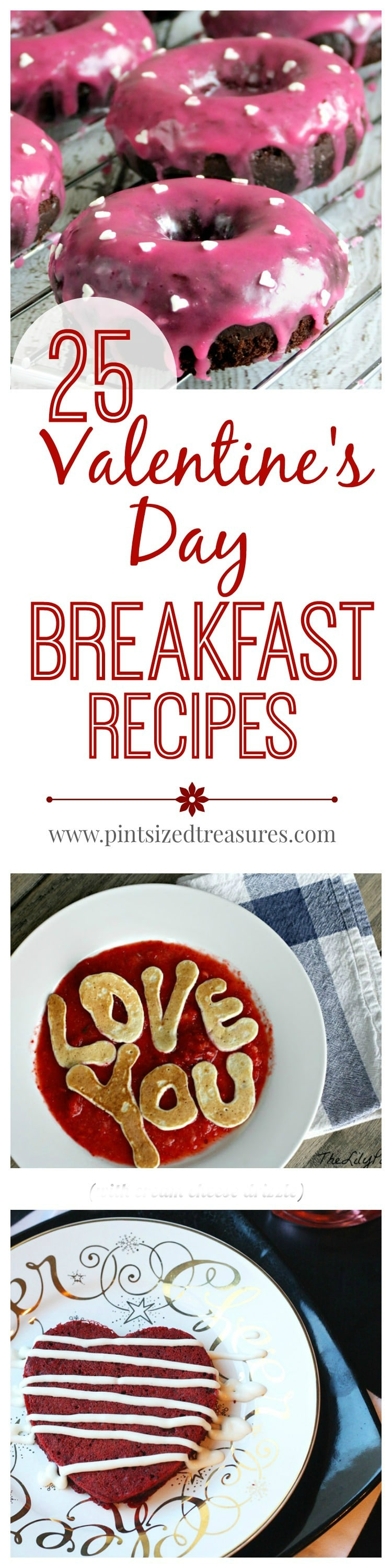 25 Valentine's Day Breakfast Recipes from Pint Size Treasures