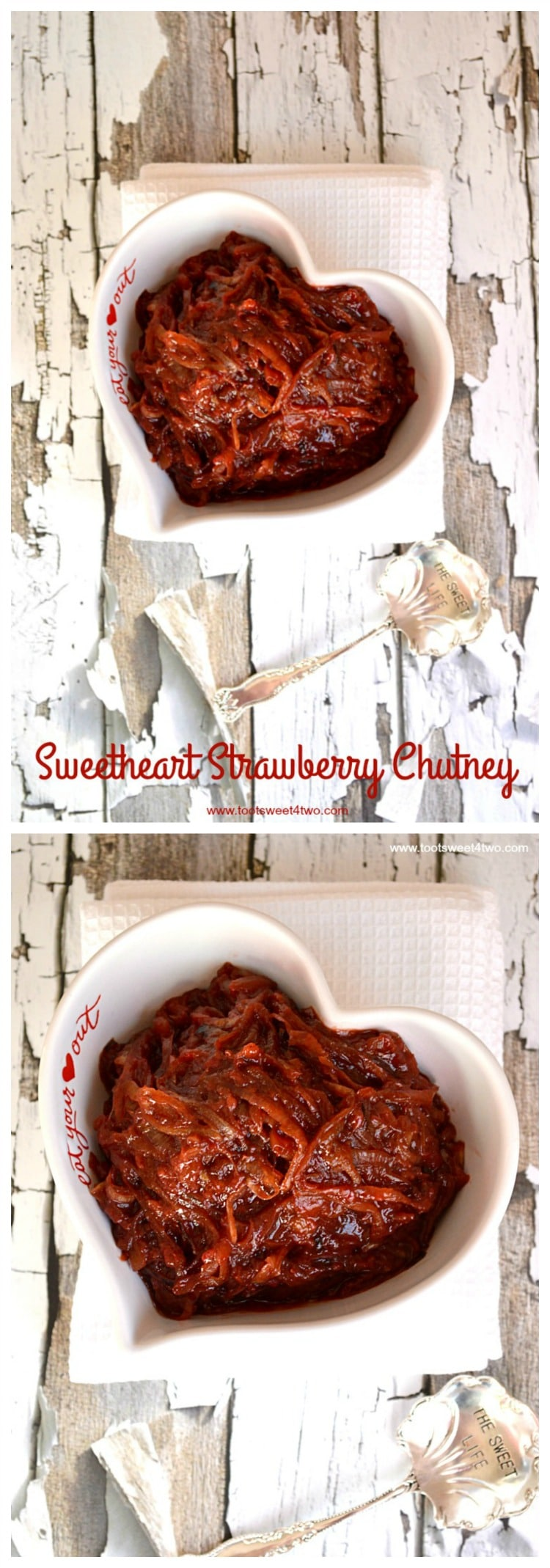 Sweetheart Strawberry Chutney collage