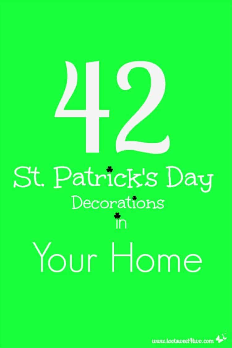 42 St. Patrick's Day Decorations in Your Home 750x1124