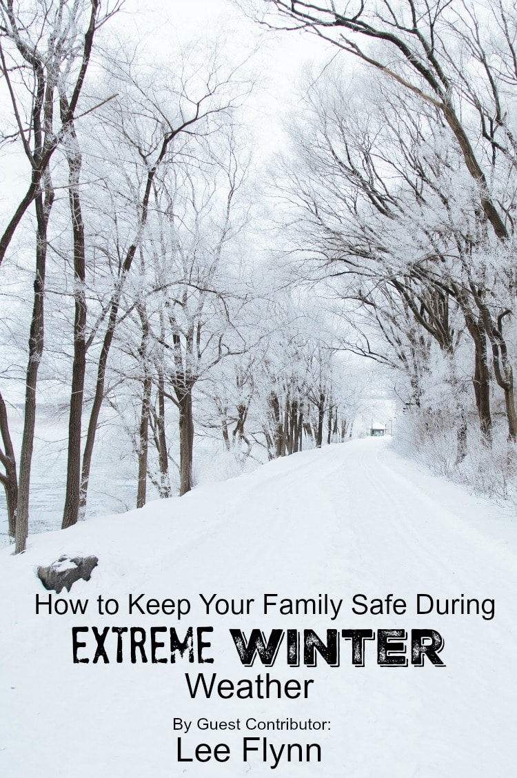 How to Keep Your Family Safe During Extreme Winter Weather cover
