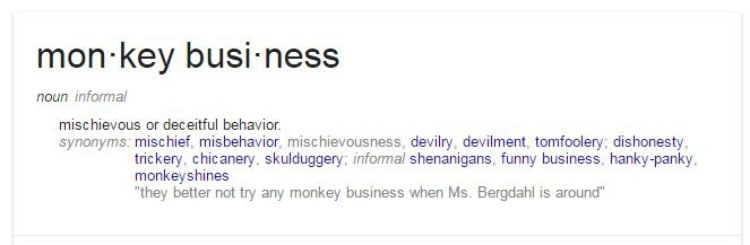 Monkey Business defined