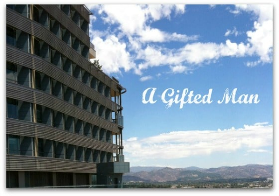 A Gifted Man- the new hospital in our town