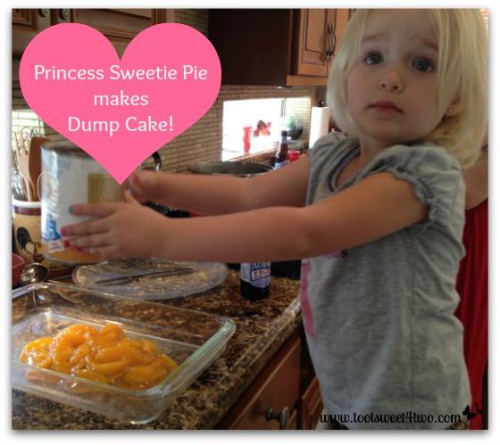 Princess Sweetie Pie makes Dump Cake