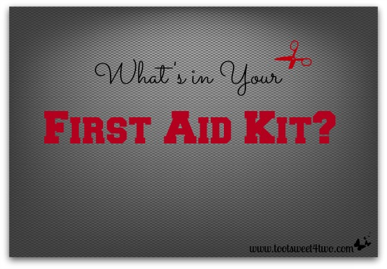 What's in Your First Aid Kit