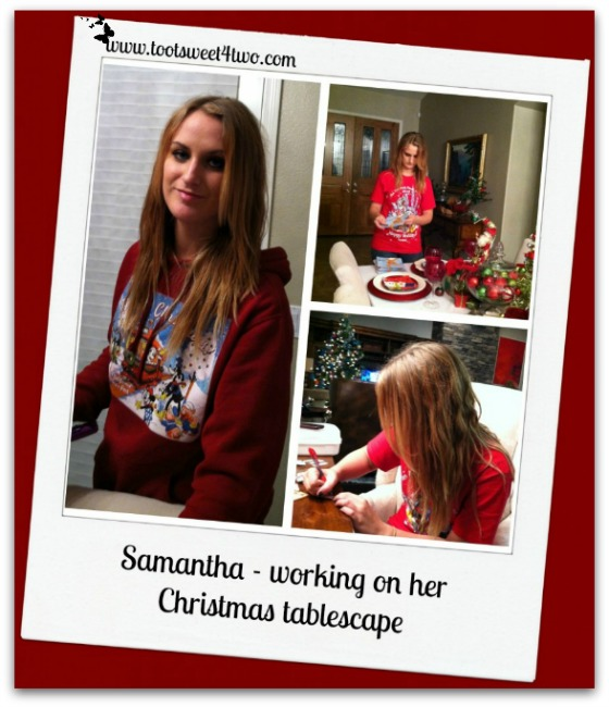 Samantha working on her Christmas tablescape